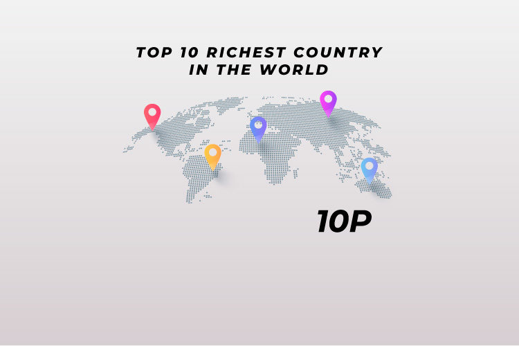 TOP 10 RICHEST COUNTRY IN THE WORLD - TOP 10 COUNTS