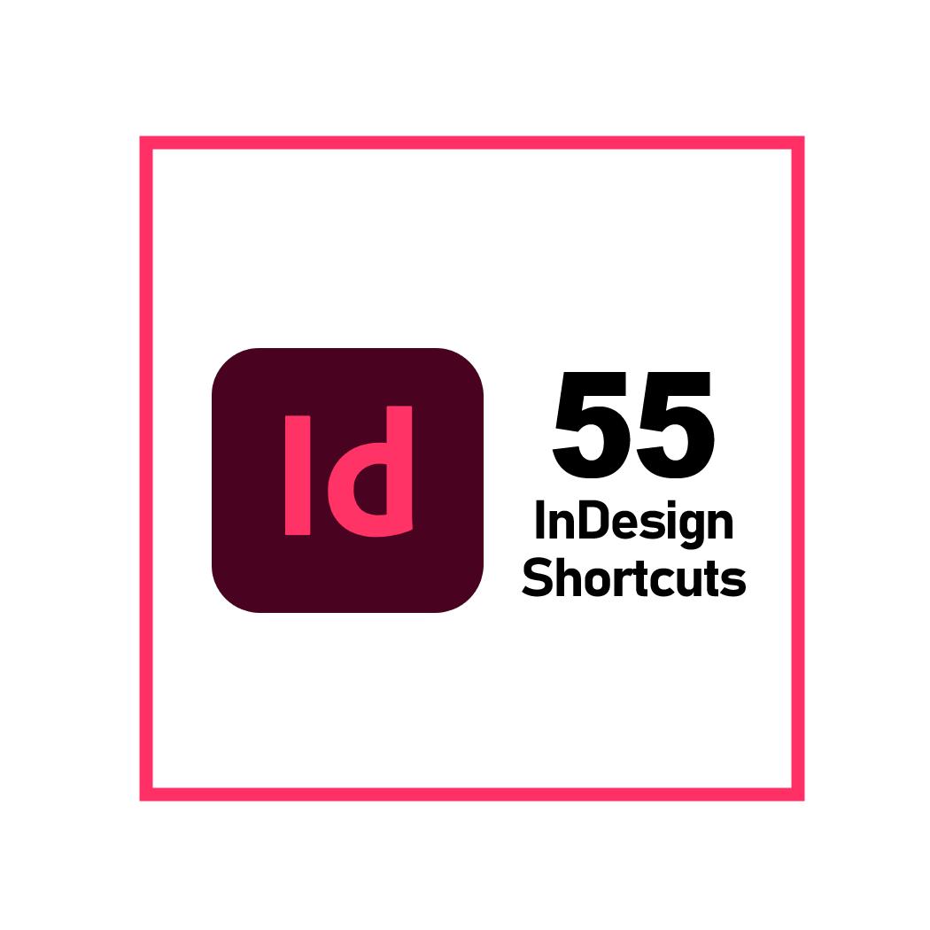 Adobe InDesign Shortcuts