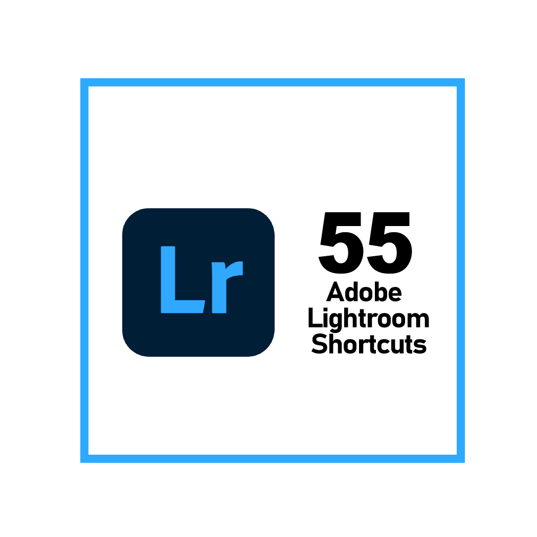 Adobe Lightroom Shortcuts