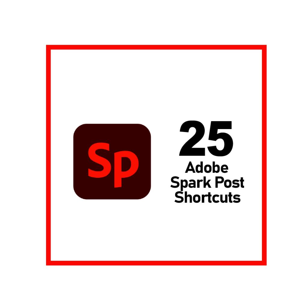 Adobe Spark Post Keyboard Shortcuts