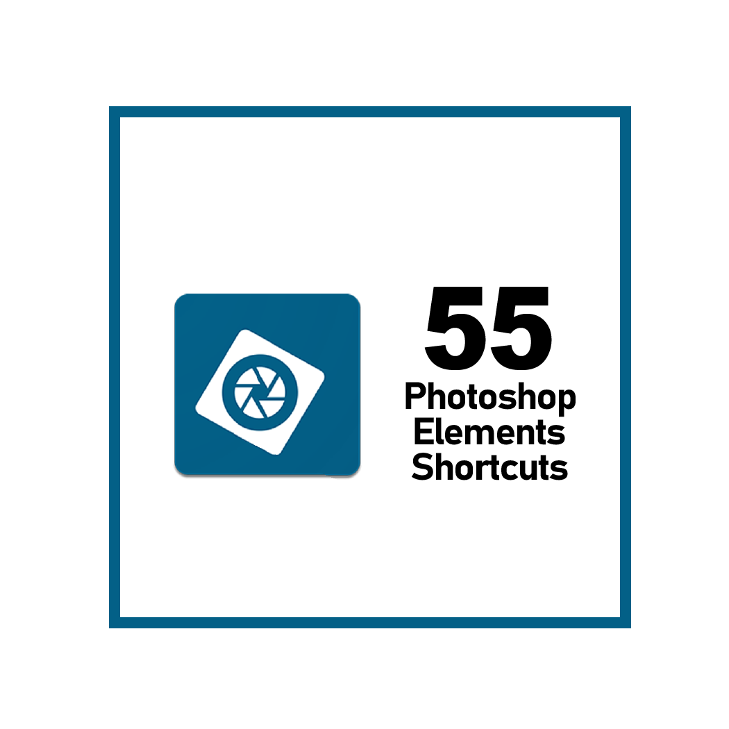 Adobe Photoshop Elements Shortcuts f