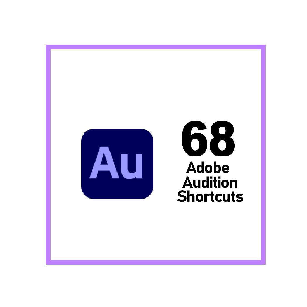 Adobe Ausition Keyboard Shortcuts